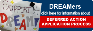 Click here for Deferred action application process.